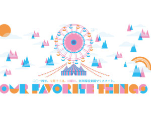 【7月13日(日)】OUR FAVORITE THINGS 14
